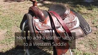 How to properly put on a leather Latigo strap to a Western Saddle