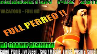 DJ GiampolzhitO - REGGAETON 2011 - Plan B Ft. (Varios Artistas) - WWW.BATERIAFINA.BIZ