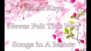 Alicia Keys - Never Felt This Way - Letra en Español y Inglés
