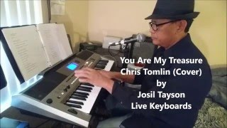 You Are My Treasure - Chris Tomlin (Cover) by Josil Tayson Live Keyboards