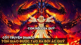 Loài người đã bị Tam Đại Ác Quỷ dắt mũi như thế nào? Review Book of Cain. Cốt truyện Diablo - Phần 4