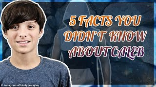 5 Facts You Didn't Know About Caleb