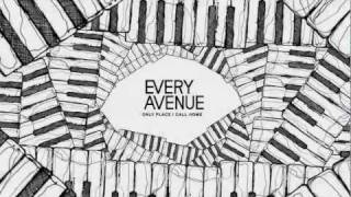 "Every Avenue - ""Only Place I Call Home"" Lyric Video"