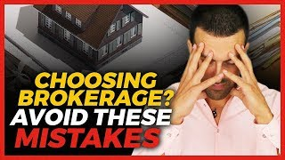 Mistakes Real Estate Agents Make Choosing A Brokerage
