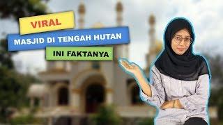 WOW TODAY: Viral Masjid Megah di Tengah Hutan, Ini 4 Faktanya!
