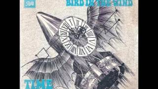 Time Machine - Turn Back Time / Bird In The Wind