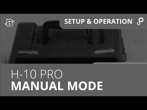 H-10 PRO | How to use in Manual Mode