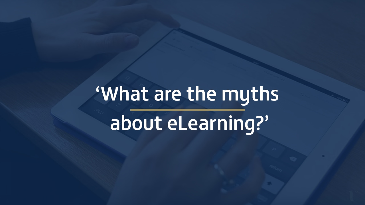 What are the myths about eLearning?