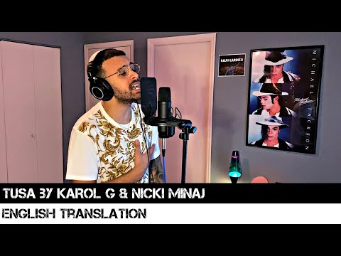 Tusa by KAROL G & Nicki Minaj (ENGLISH TRANSLATION)
