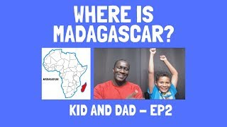 Where is Madagascar located?