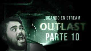 Outlast | Parte 10 | PC Español en Stream!