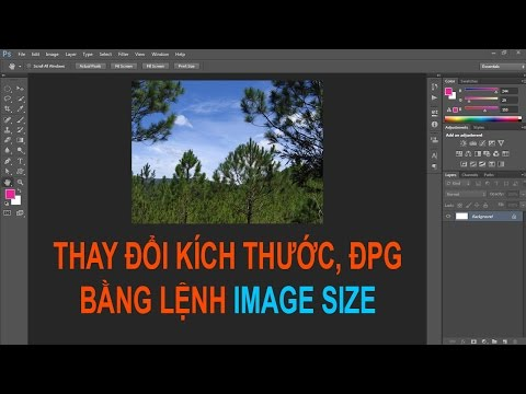 Photoshop cs6: Chỉnh kích thước ảnh bằng lệnh Image Size
