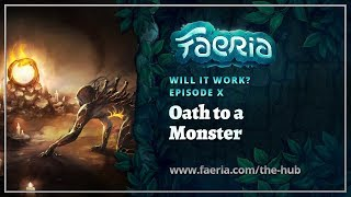 Faeria - Will It Work - EP10 - Oath to a Monster (Yellow Sacrifice)