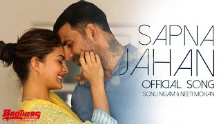 Sapna Jahan - Song Video - Brothers