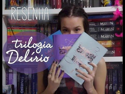 [RESENHA] Trilogia Delírio, Lauren Oliver