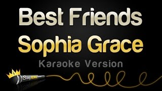 Sophia Grace - Best Friends