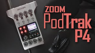 ZOOM PodTrak P4 Podcast Recorder Review