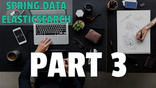How to execute match query - Spring Data Elasticsearch - Part 3