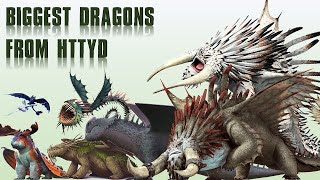 10 Biggest Dragons Species From HTTYD (How To Train Your Dragon)