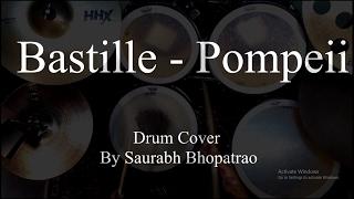 Saurabh Bhopatrao - Bastille - Pompeii (Drum Cover)