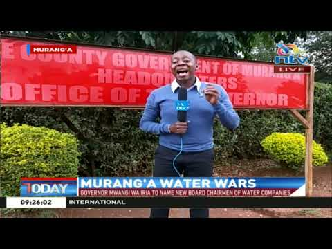 Murang'a governor Mwangi wa Iria to name new board chairmen of water companies