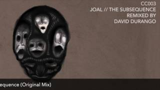 Joal - The Subsequence (Original Mix) [Constant Circles]