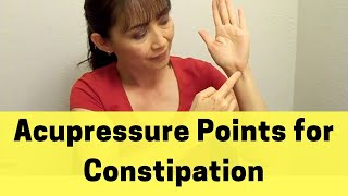 Acupressure Points For Constipation - Massage Monday 12-2-13
