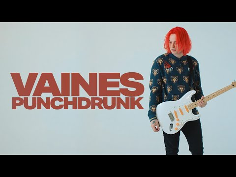 Vaines - Punchdrunk (Visual)