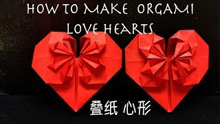 Origami Love Heart - DIY Chinese New Year Decorations, Valentine etc - 手工叠纸 - 心(爱心)