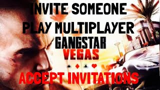 Gangstar IV INVITE Someone AND Play Multiplayer Accept Invitation
