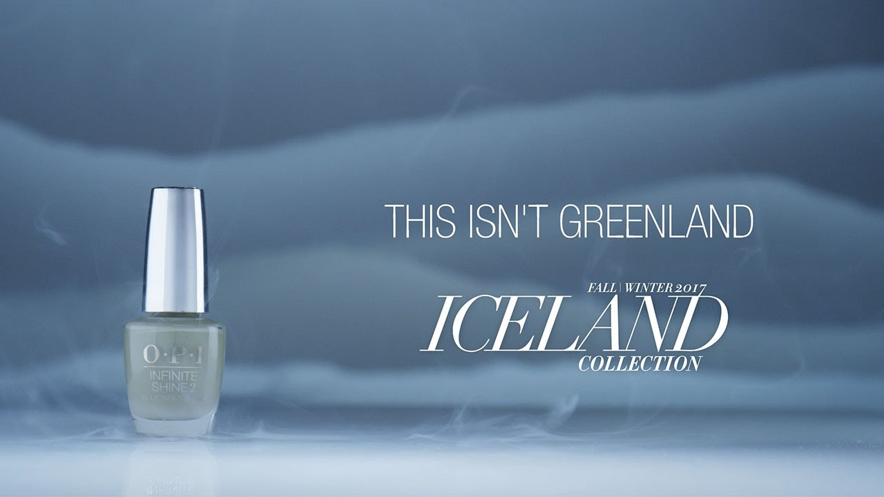 Video:OPI Iceland Shade Story | This Isn't Greenland