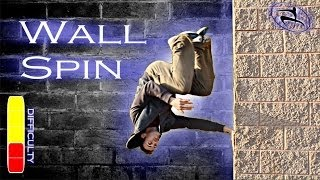 How to WALL SPIN - Free Running Tutorial