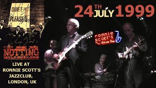 [50 fps] The Notting Hillbillies (feat Mark Knopfler) LIVE 24th July 1999 — Ronnie Scott's, London