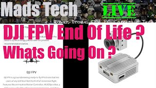 DJI FPV System End Of Life ? What The Current Situation Is Live