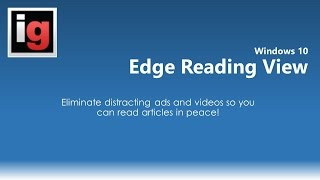How to Eliminate distracting ads and videos with Edge Reading View: