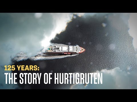 Hurtigruten - Have you ever wondered how Hurtigruten started 125 years ago?