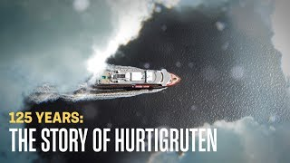 125 years with Hurtigruten