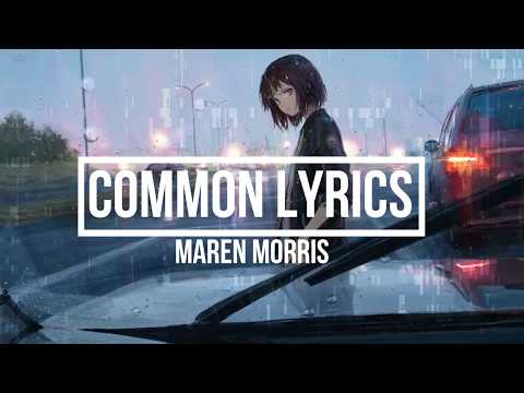 Common (Lyrics) - Maren Morris Feat. Brandi Carlile (GIRL Album) - Lyrics ASF