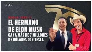 Hermano de Elon Musk gana 7 mdd con Tesla