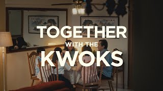 Together with the Kwoks