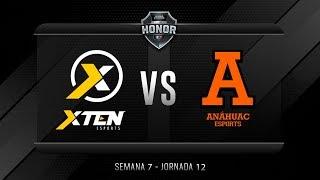 XTEN ESPORTS MX VS Anáhuac Esports | Jornada 12 | División de Honor 2019 - Apertura