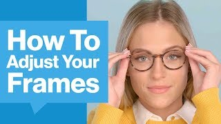 How To Adjust Your Frames | GlassesUSA.com