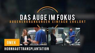 Hornhauttransplantation mit DMEK