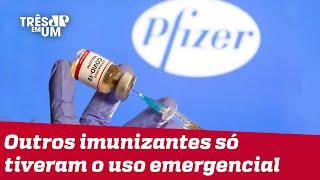 Vacina da Pfizer tem registro definitivo aprovado pela Anvisa