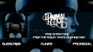 "The Animal In Me - ""Take Everything"" (Album Stream)"