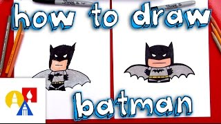 How To Draw Cartoon Batman