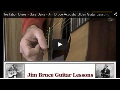 Hesitation Blues - Gary Davis - Jim Bruce Acoustic Blues Guitar Lessons
