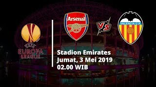 Live Streaming Semifinal Liga Eropa, Arsenal Vs Valencia, Jumat (3/5) Pukul 02.00 WIB