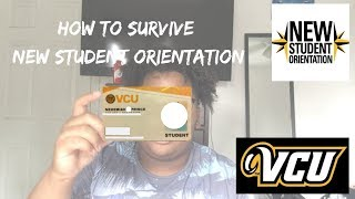 How To Survive New Student Orientation | VCU Edition