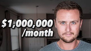 How To Make $1 Million Dollars In 1 Month (My Plan)